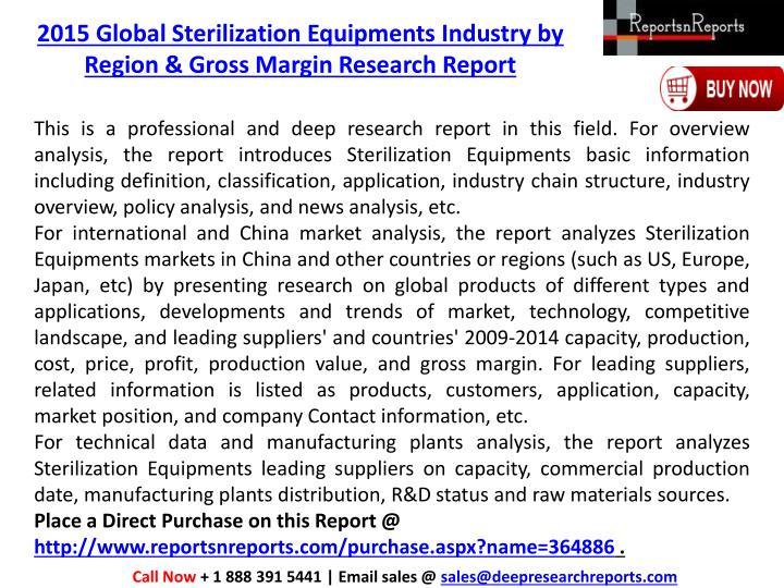2015 Global Sterilization Equipments Industry by Region & Gross Margin Research Report