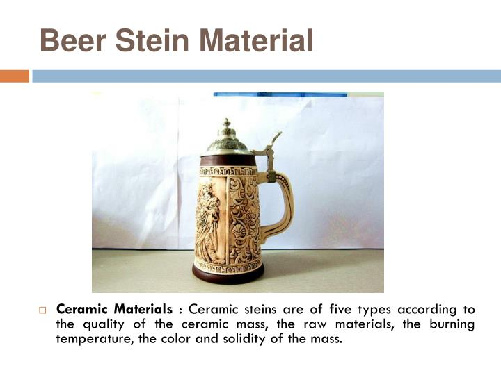 Beer Stein Material