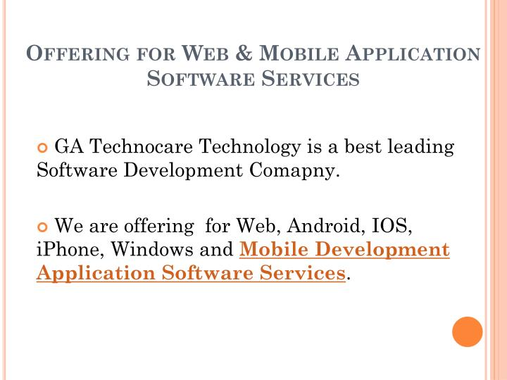 Offering for web mobile application software services