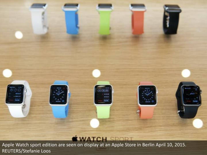 Apple Watch sport edition are seen on display at an Apple Store in Berlin April 10, 2015. REUTERS/Stefanie Loos