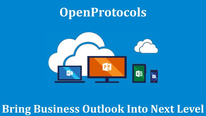 Openprotocols bring business outlook into next level