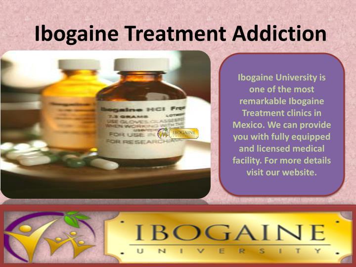 Ibogaine Treatment Addiction