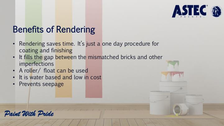 Benefits of Rendering