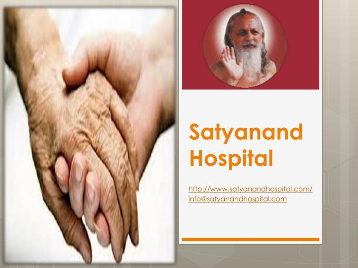 Satyanand hospital