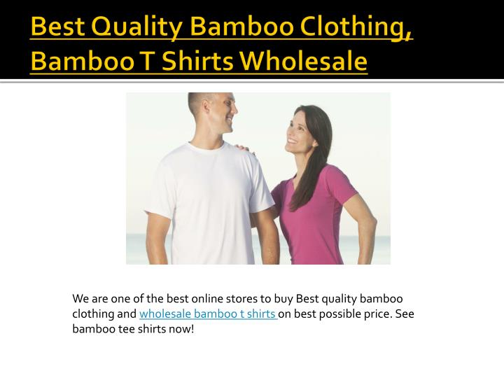 Best quality bamboo clothing bamboo t shirts wholesale
