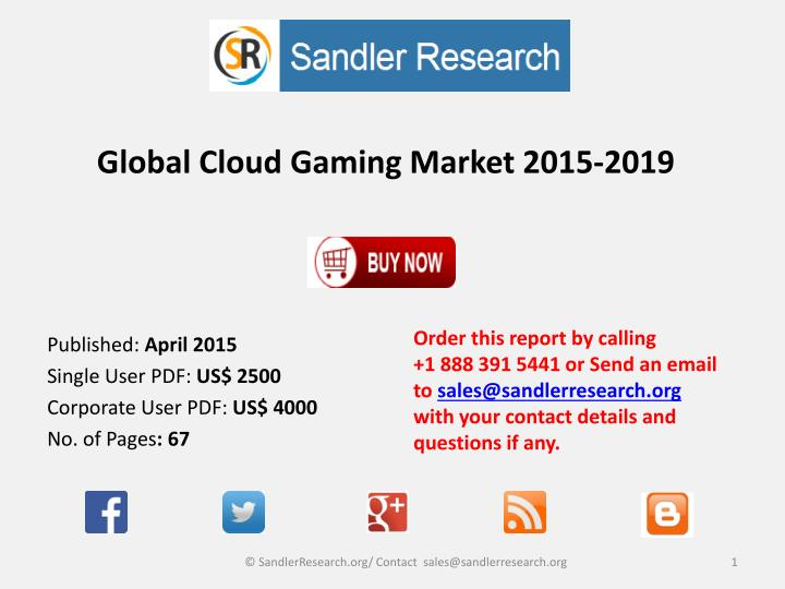 Global cloud gaming market 2015 2019