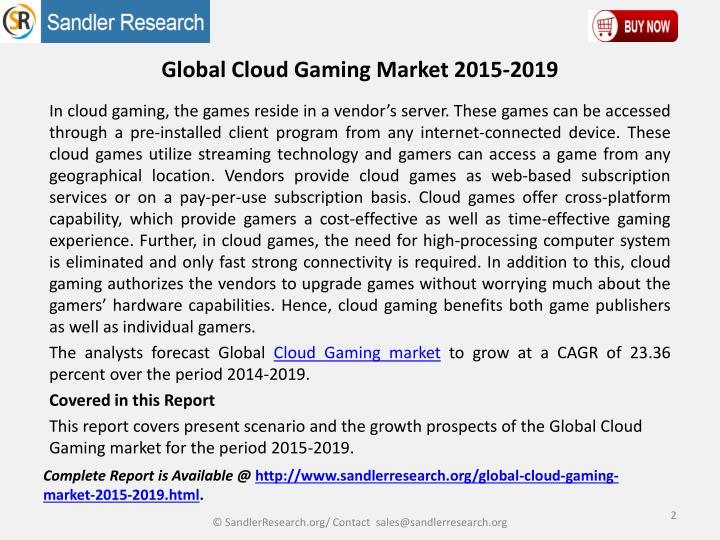 Global cloud gaming market 2015 20191