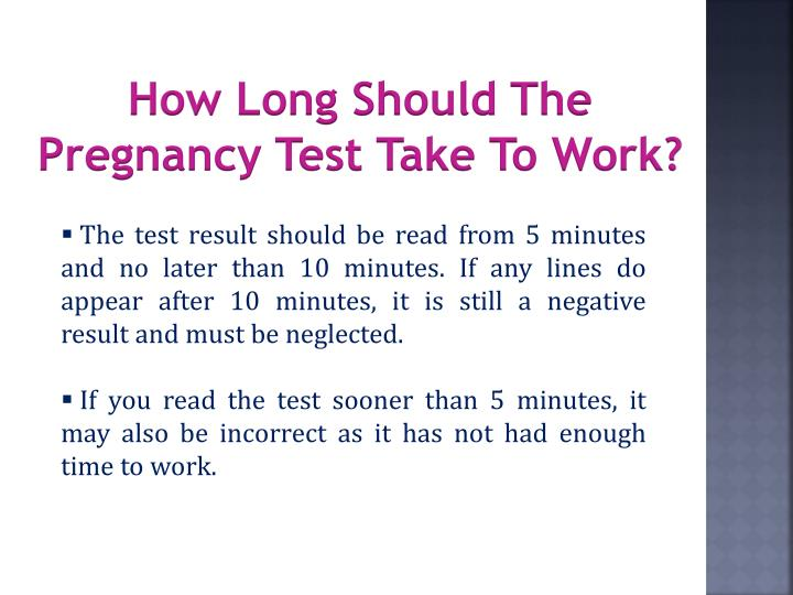 How Long Should The Pregnancy Test Take To Work?