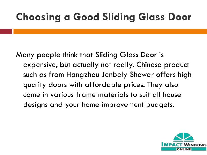 Choosing a Good Sliding Glass