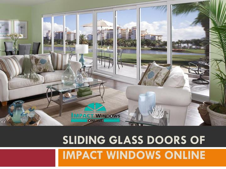 Sliding glass doors of impact windows online