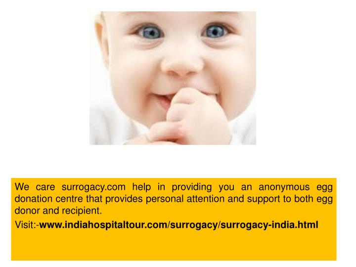 We care surrogacy.com help in providing you an anonymous