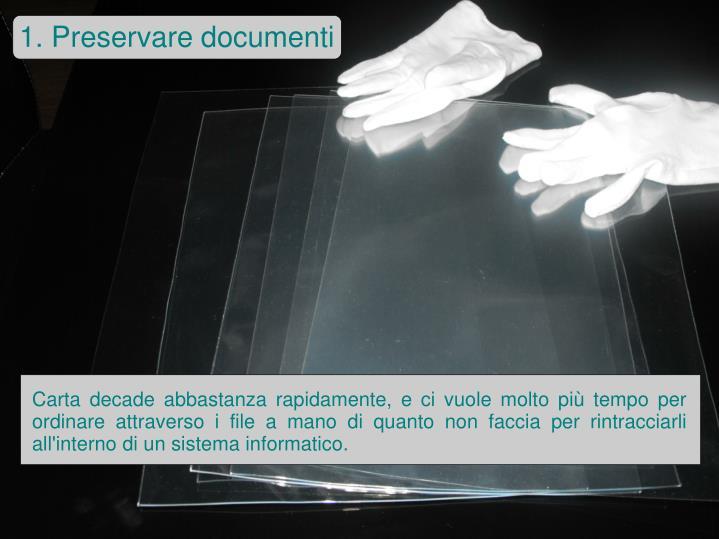 1. Preservare documenti
