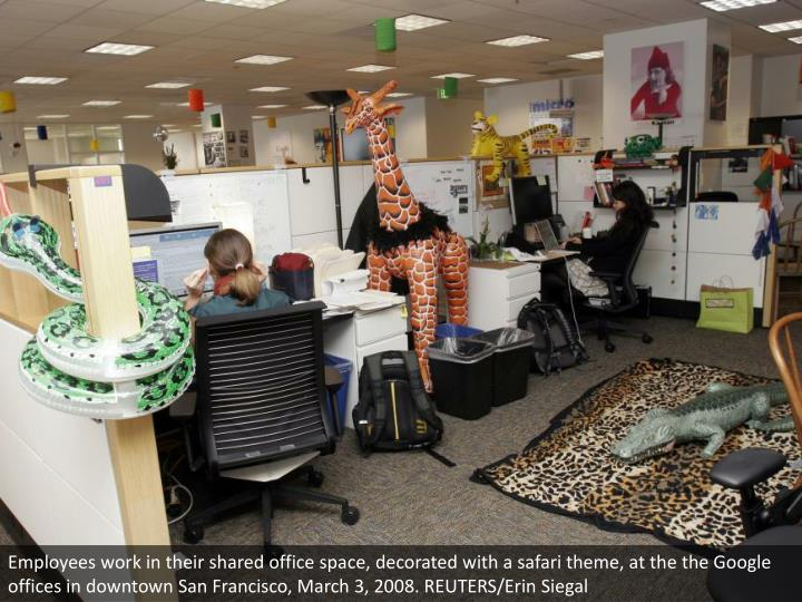 Employees work in their shared office space, decorated with a safari theme, at the the Google offices in downtown San Francisco, March 3, 2008. REUTERS/Erin Siegal
