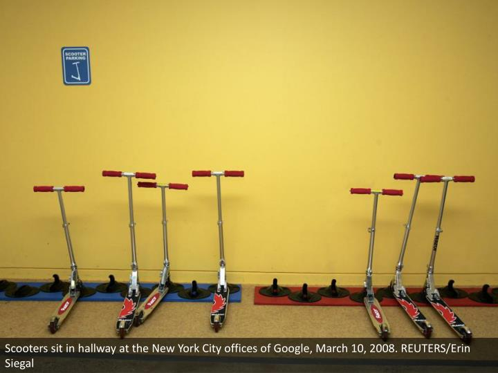 Scooters sit in hallway at the New York City offices of Google, March 10, 2008. REUTERS/Erin Siegal