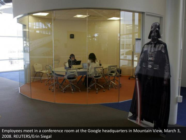 Employees meet in a conference room at the Google headquarters in Mountain View, March 3, 2008. REUTERS/Erin Siegal