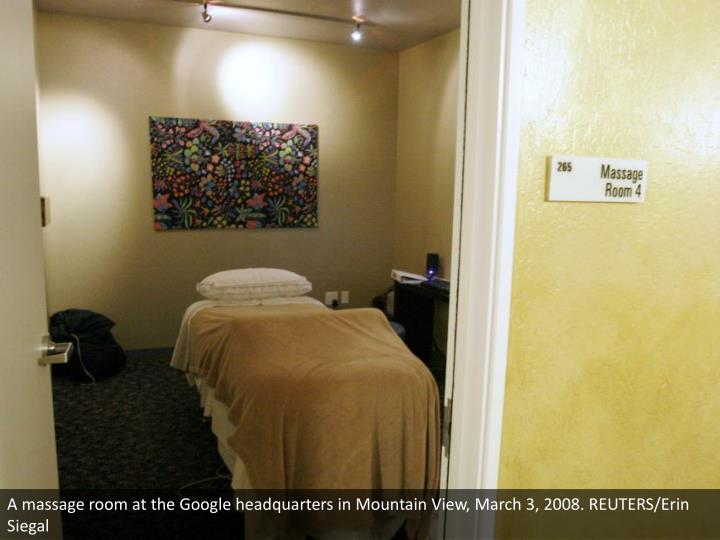 A massage room at the Google headquarters in Mountain View, March 3, 2008. REUTERS/Erin Siegal