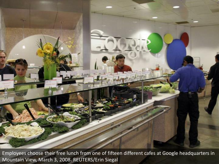 Employees choose their free lunch from one of fifteen different cafes at Google headquarters in Mountain View, March 3, 2008. REUTERS/Erin Siegal