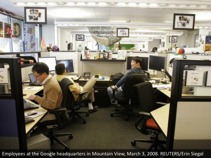 Employees at the Google headquarters in Mountain View, March 3, 2008. REUTERS/Erin Siegal