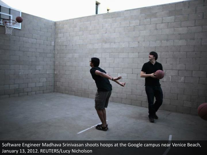 Software Engineer Madhava Srinivasan shoots hoops at the Google campus near Venice Beach, January 13, 2012. REUTERS/Lucy Nicholson
