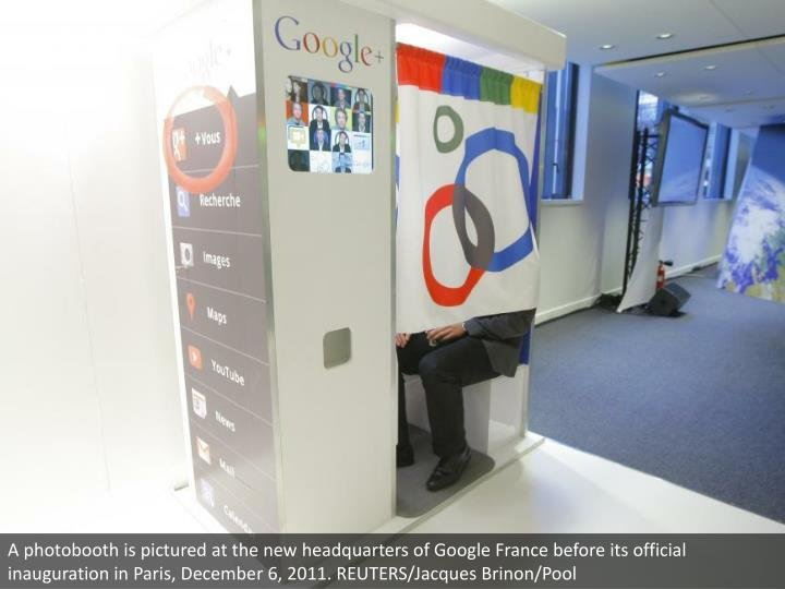 A photobooth is pictured at the new headquarters of Google France before its official inauguration in Paris, December 6, 2011. REUTERS/Jacques Brinon/Pool