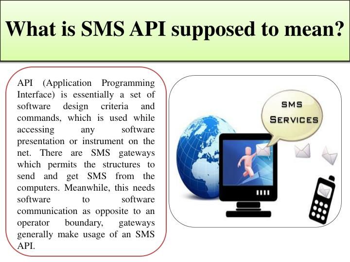 What is SMS API supposed to mean?