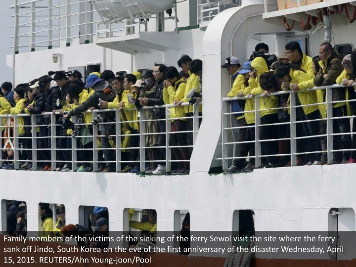 Family members of the victims of the sinking of the ferry Sewol visit the site where the ferry sank off Jindo, South Korea on the eve of the first anniversary of the disaster Wednesday, April 15, 2015. REUTERS/Ahn Young-joon/Pool