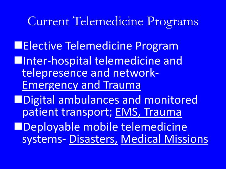 Current telemedicine programs