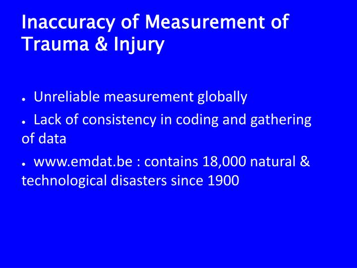 Inaccuracy of Measurement of Trauma & Injury