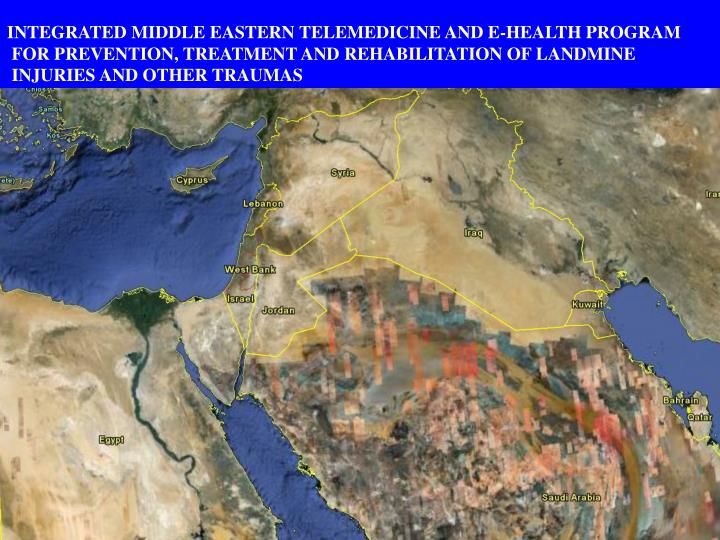 INTEGRATED MIDDLE EASTERN TELEMEDICINE AND E-HEALTH PROGRAM