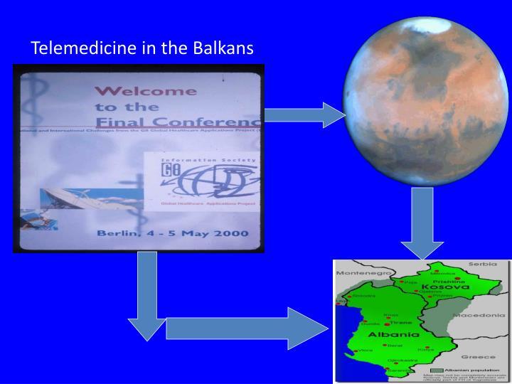Telemedicine in the Balkans