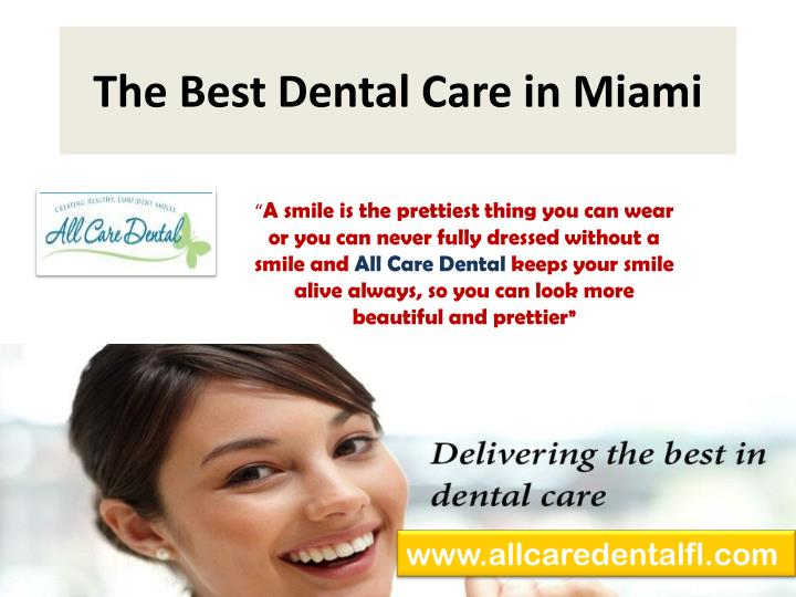 The best dental care in miami