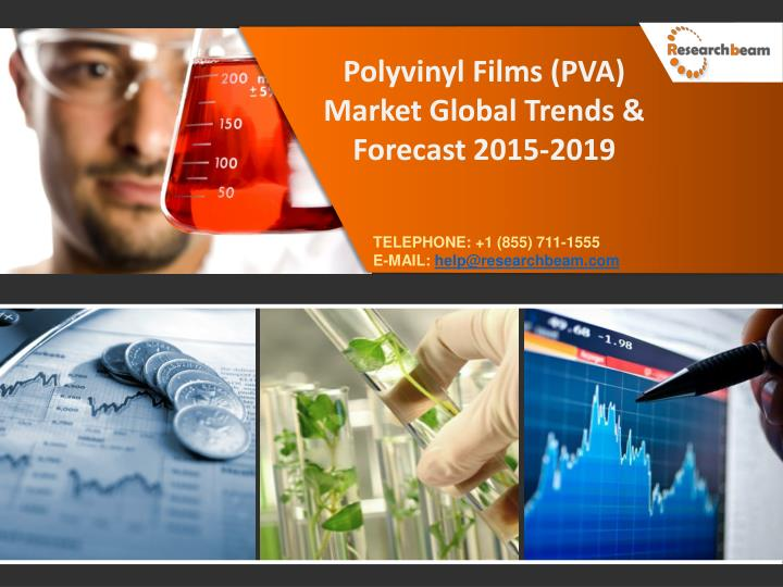Polyvinyl Films (PVA) Market Global Trends & Forecast 2015-2019