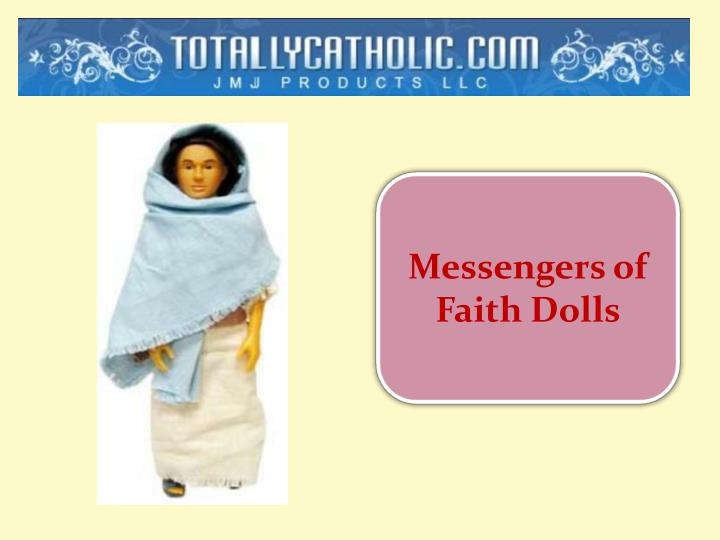 Messengers of Faith Dolls