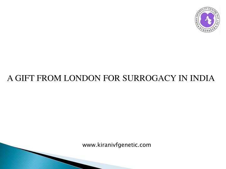 A GIFT FROM LONDON FOR SURROGACY IN INDIA