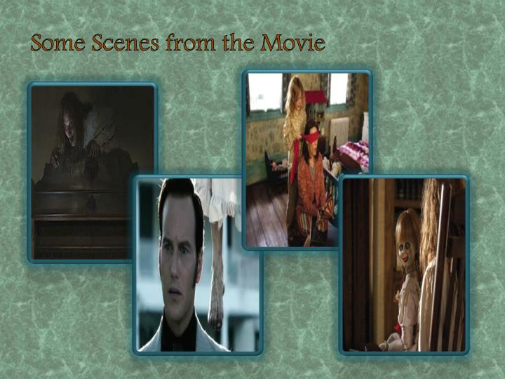 Some Scenes from the Movie