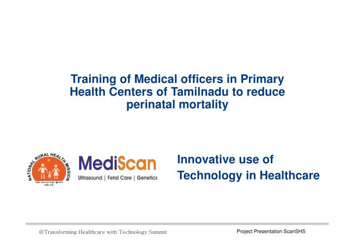 Training of Medical officers in Primary Health Centers of