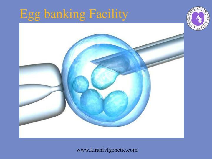 Egg banking Facility