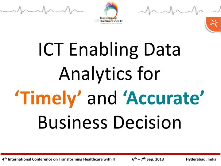 ICT Enabling Data Analytics for
