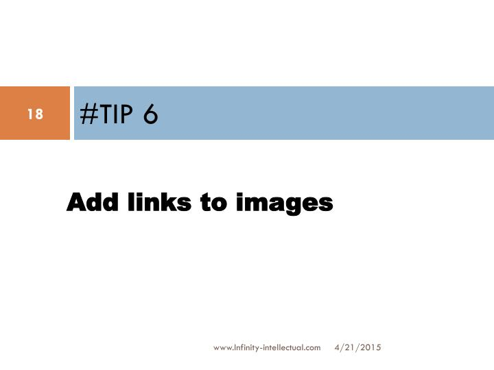 #TIP 6