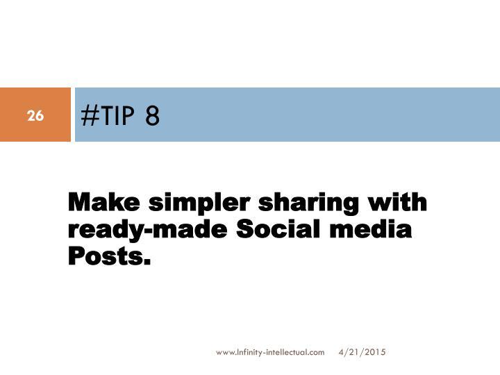#TIP 8