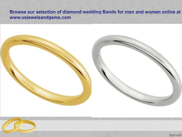 Browse our selection of diamond wedding Bands for men and women online at