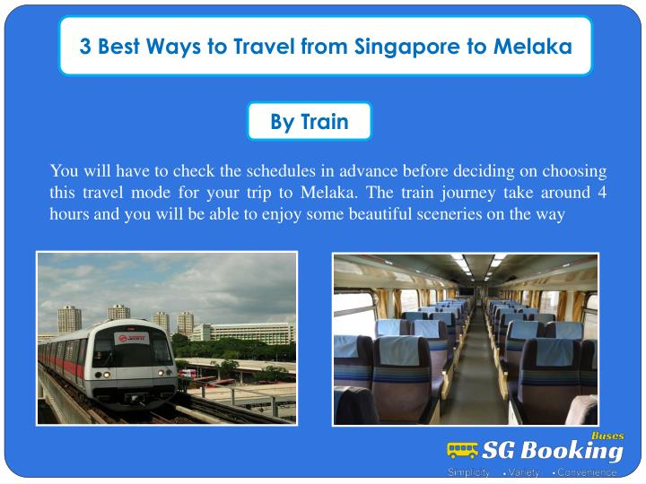 3 Best Ways to Travel from Singapore to Melaka