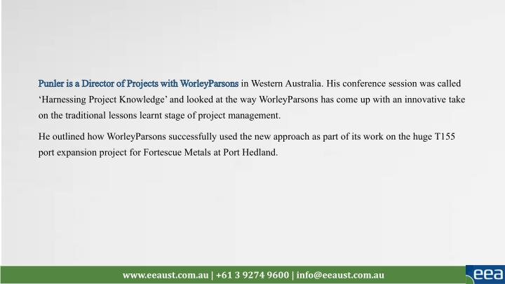 Punler is a Director of Projects with WorleyParsons