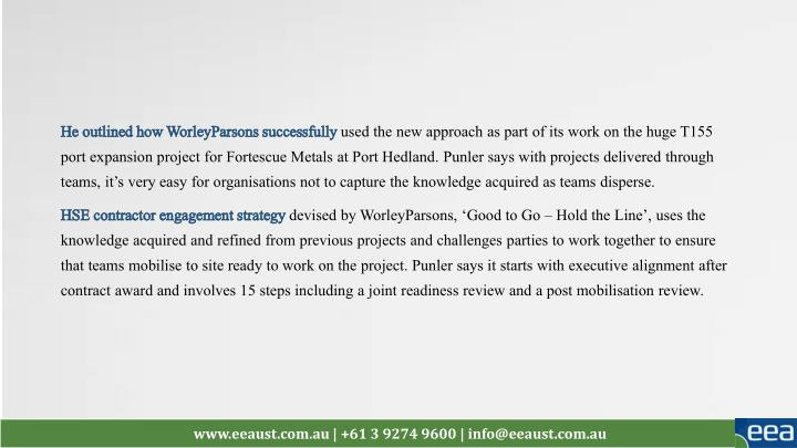 He outlined how WorleyParsons successfully