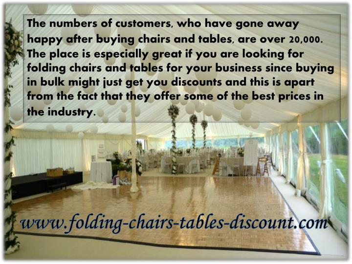 The numbers of customers, who have gone away happy after buying chairs and tables, are over