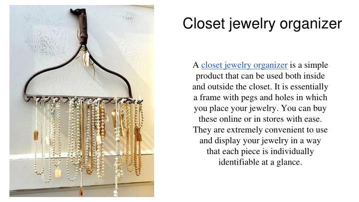 Closet jewelry organizer