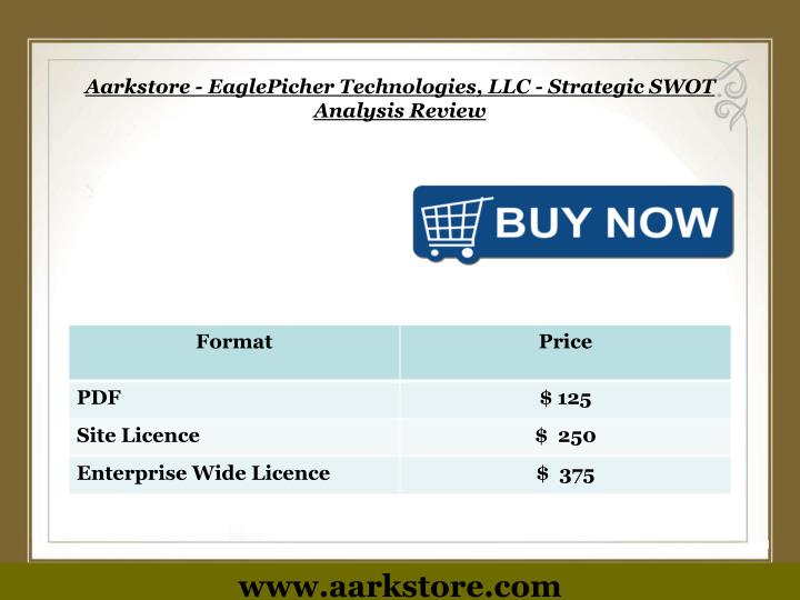 Aarkstore - EaglePicher Technologies, LLC - Strategic SWOT Analysis Review