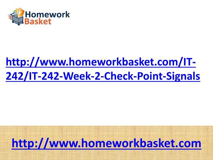 http://www.homeworkbasket.com/IT-242/IT-242-Week-2-Check-Point-Signals