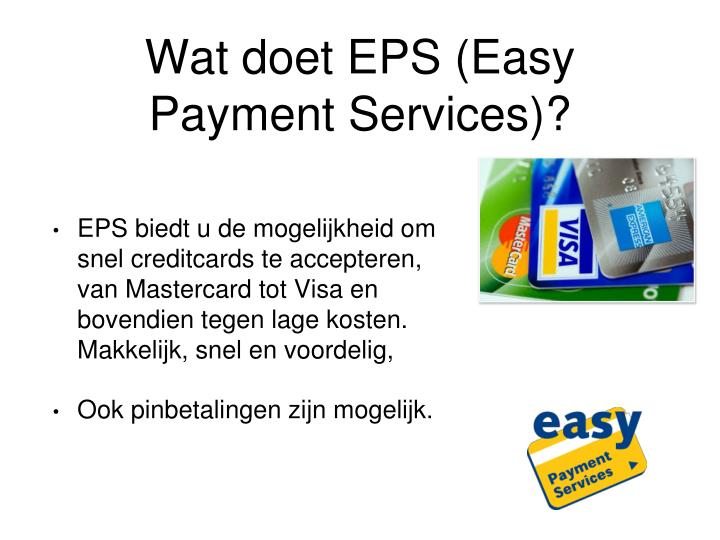 Wat doet EPS (Easy Payment Services)?
