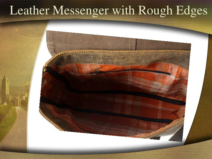 Leather Messenger with Rough Edges